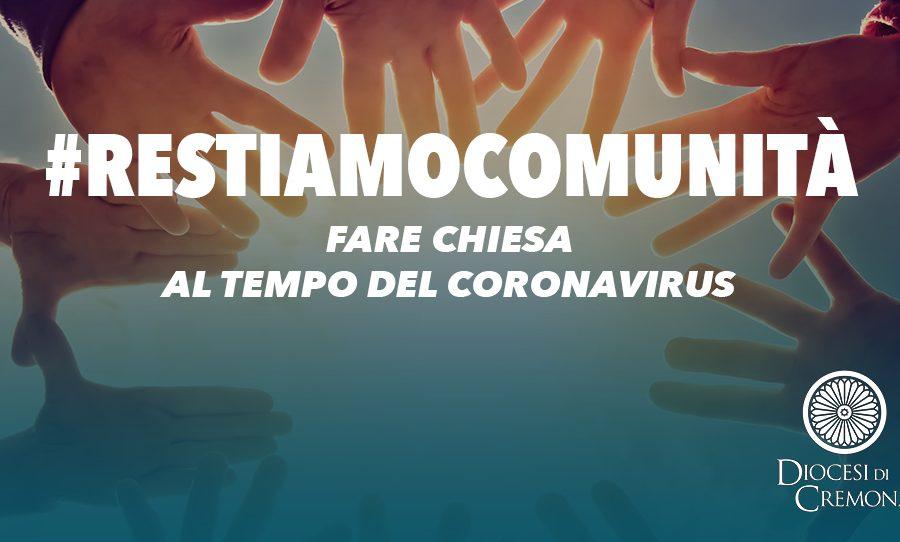 """Cremona. #restiamocomunità, per raccontare come """"fare Chiesa"""" ai tempi del coronavirus"""