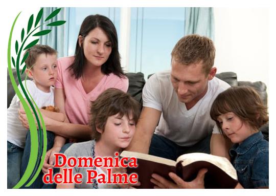 Per la preghiera in famiglia nella Domenica delle Palme